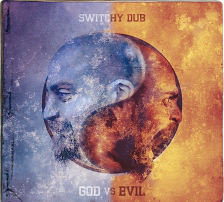 pochette-cover-artiste-Switchy Dub-album-God Vs Evil
