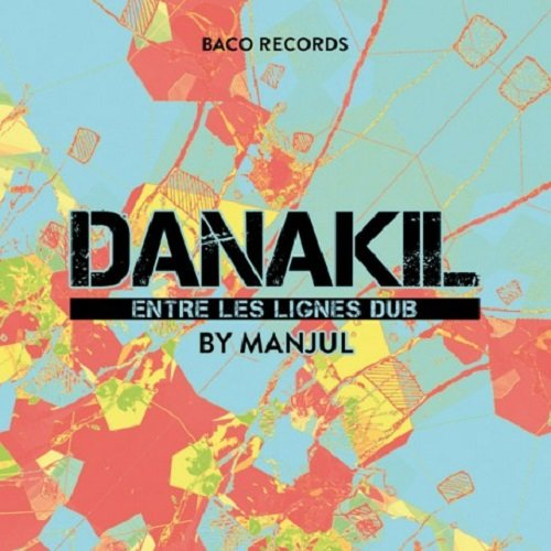 pochette-cover-artiste-Danakil-album-Brain Damage meets vibronics