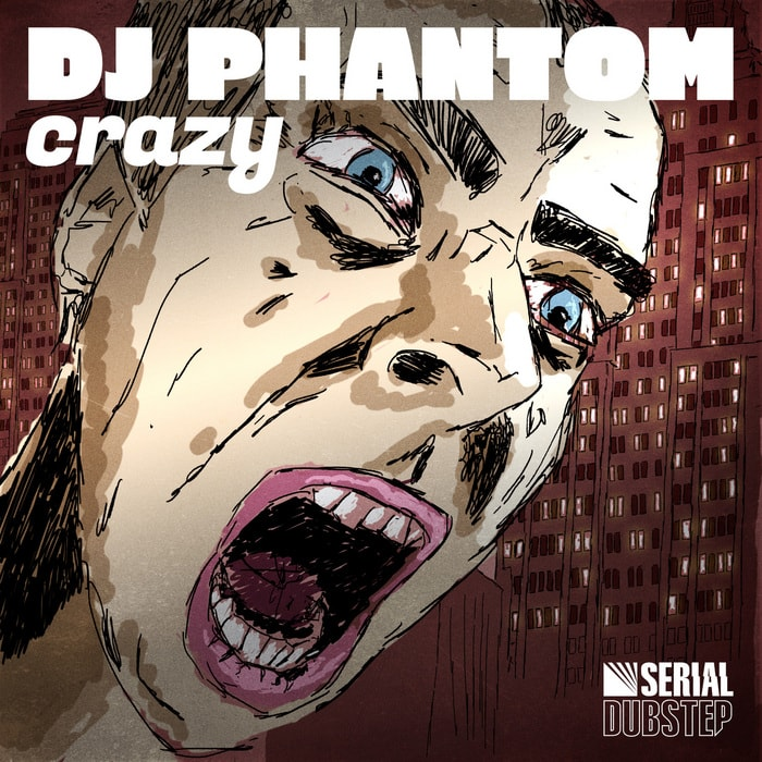 pochette-cover-artiste-Dj Phantom-album-Crazy Single
