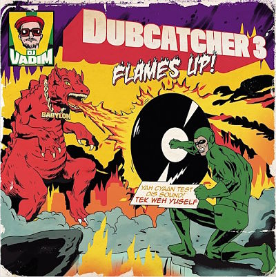 album-artiste-DJ Vadim-Dubcatcher vol 3 Flames Up