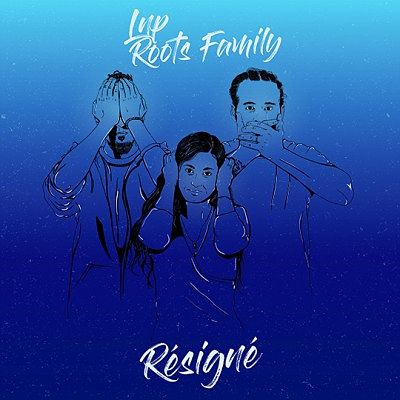 album-artiste-LnP Roots Family-Résigné EP