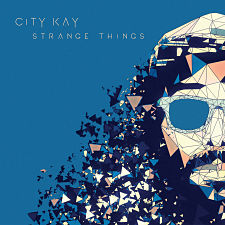 album-artiste-City Kay-Strange Things